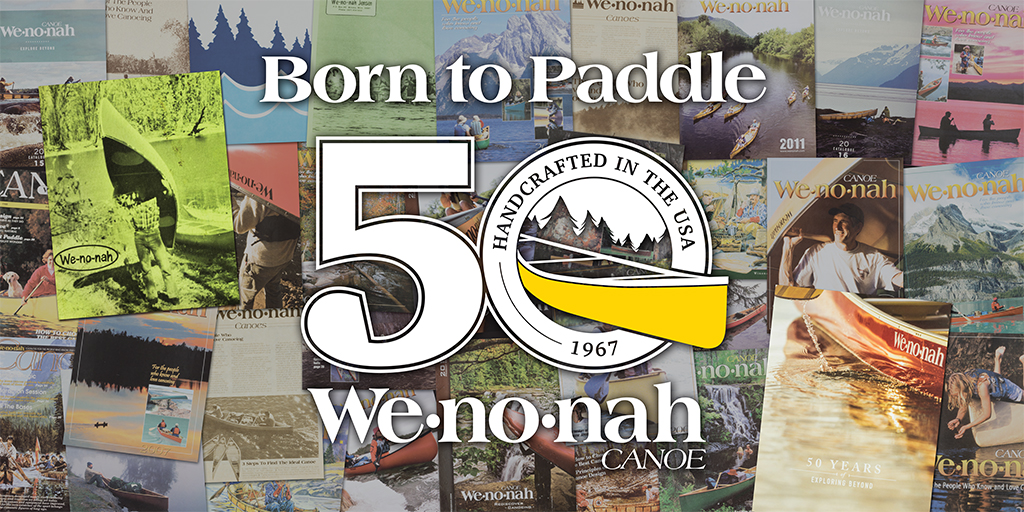 Wenonah Canoe 50th Anniversary Banner